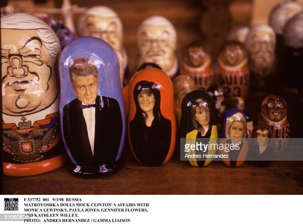 Russia Matroyoshka Dolls Mock Clinton' S Affairs With Monica Lewinsky Paula Jones Gennifer Flowers And Kathleen Willey