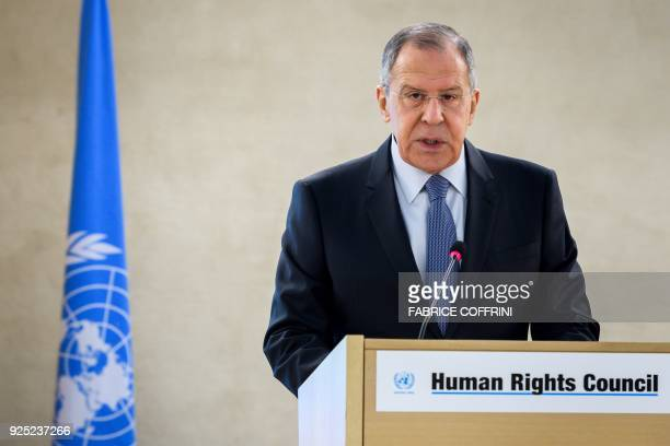 Russian Foreign Minister Sergei Lavrov addresses the UN Human Rights Council on February 28 2018 in Geneva Russian foreign minister Sergei Lavrov...