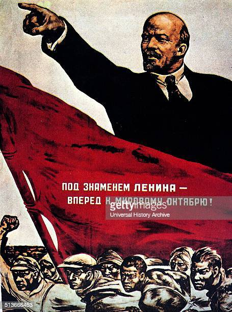 Russian Propaganda from the Bolshevik era showing Lenin pointing The Bolsheviks became the Communist Party of the Soviet Union and considered...