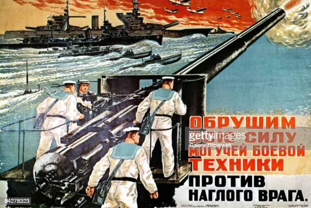 A Russian World War II propaganda poster depicting sailors manning a large gun above the words 'Our heavy weapons are trained on the enemy' 1941