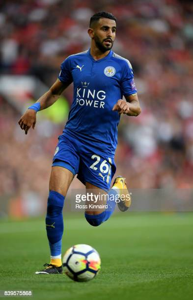 Ryiad Mahrez of Leicester City in action during the Premier League match between Manchester United and Leicester City at Old Trafford on August 26...