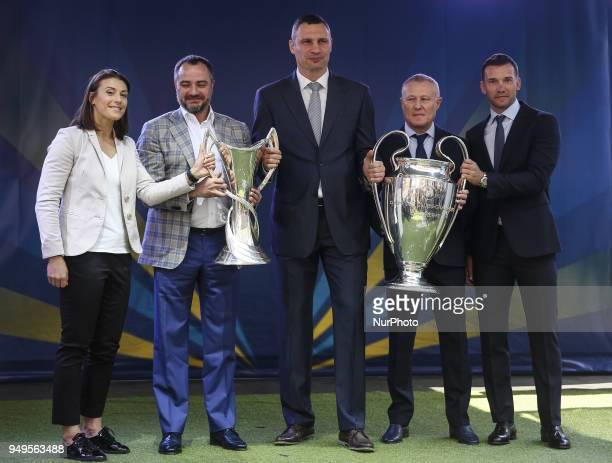 UEFA's Ambassador of Champions League Final Iya Andrushchak President of Ukrainian Football Federation Andriy Pavelko Kyiv City Mayor Vitalii...