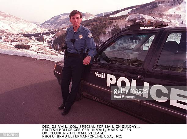12/22/90's Vail Co Special For Mail On Sunday A British Police Officer In Vail Mark Allen Over Looking The Vail Village