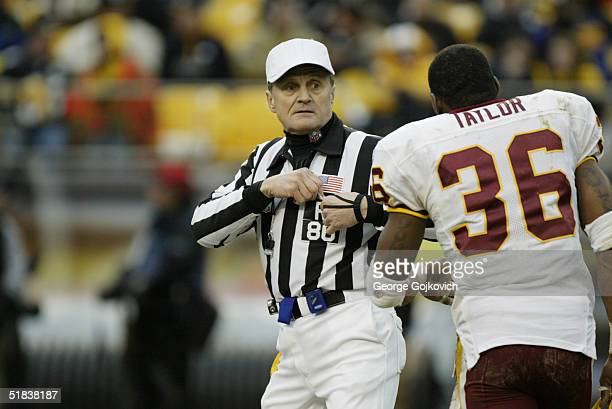 Safety Sean Taylor of the Washington Redskins talks to referee Bernie Kukar during a game against the Pittsburgh Steelers at Heinz Field on November...