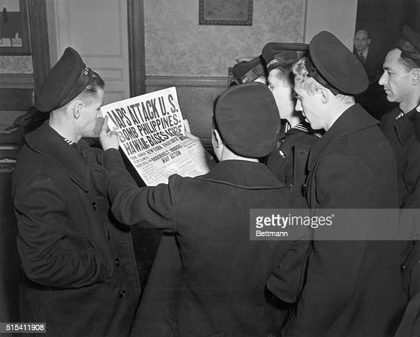 12/1941 Sailors on leave were the first to buy papers announcing the attack upon Hawaii and Philippines They anxiously read the news and were told to...
