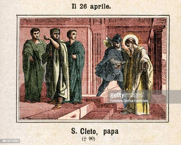 Saint Cleto the third pope after Peter and Linus according to the devotional tradition it was martyred under Domitian but there is no historical...