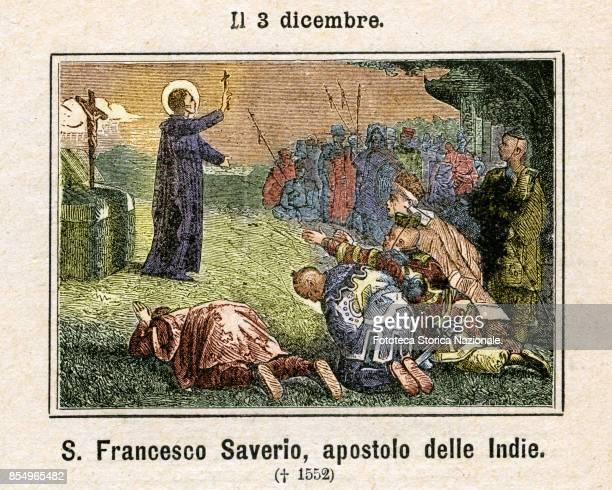 Saint Francis Xavier Francisco de Jasso Azpilicueta Atondo Aznares y de Javier Jesuit missionary and Spanish was a pioneer of the spread of...