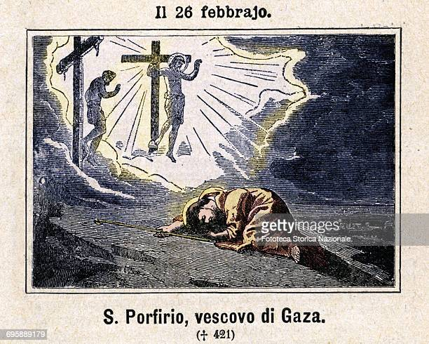 Saint Porfirio bishop of Gaza Born in Greece he up to the 378 lives as a hermit in the desert of Scetes in Egypt then in a cave near the Jordan in...