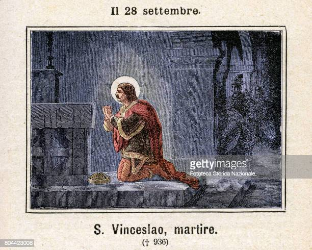 Saint Wenceslas I in the Czech Republic Vaclav was the Duke of Bohemia Is venerated as a saint by the Catholic Church Colored engraving from Diodore...