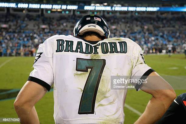 Sam Bradford of the Philadelphia Eagles looks on after losing to the Carolina Panthers at Bank of America Stadium on October 25 2015 in Charlotte...