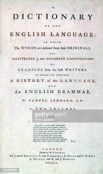Samuel Johnson's Dictionary of the English Language 1755 Title page of the dictionary compiled by Samuel Jackson Johnson English lexicographer writer...