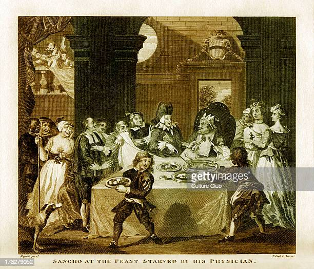 Sancho starved by his physician by William Hogarth Engraved by Thomas Cook Cervantes wrote Don Quixote a novel in which the servant Sancho depicted...