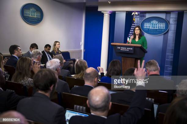 Sarah Huckabee Sanders White House press secretary takes a question during a White House press briefing in Washington DC US on Thursday Dec 19 2017...