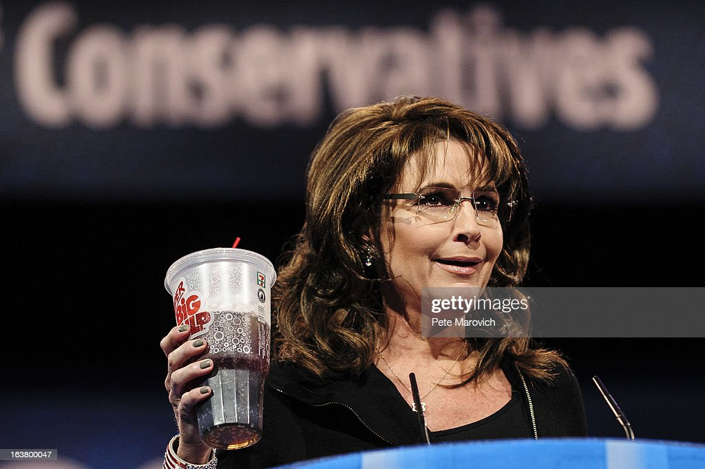 Sarah Palin, former Governor of Alaska, holds up a large soda as she speaks about New York City Mayor Michael Bloomberg's proposed large soda ban, at the 2013 Conservative Political Action Conference (CPAC) March 16, 2013 in National Harbor, Maryland. The American Conservative Union held its annual conference in the suburb of Washington, DC to rally conservatives and generate ideas.