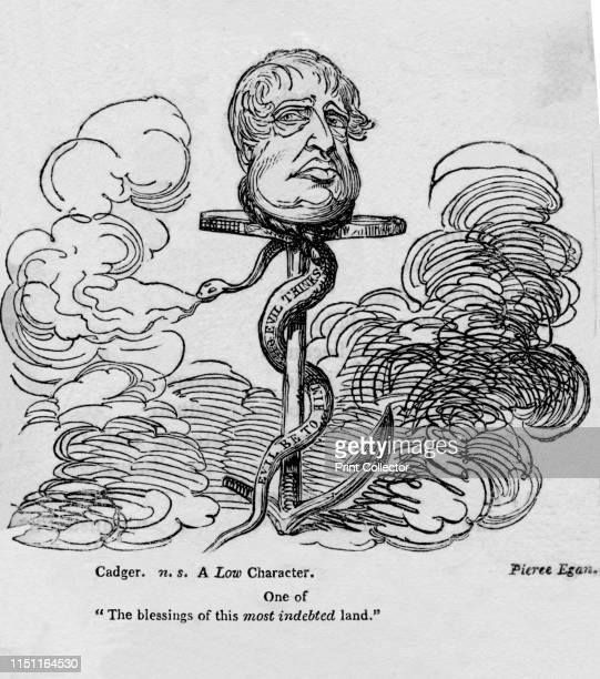 Satirical cartoon of the Prince Regent, circa 1820. 'Cadger. N.s. A Low Character'. The head of the Prince Regent mounted on an anchor, with a snake...
