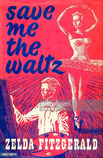 Save me the Waltz by Zelda Sayre Fitzgerald. . Book cover published posthumously by the Grey Walls Press, London, 1953. First published 1932 -...