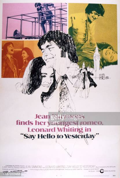 Say Hello To Yesterday poster US poster art from left Leonard Whiting Jean Simmons 1971