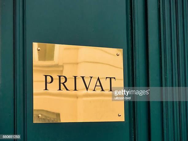 Schild Privat Symbolfoto für Privatbank Privatsphäre Individualität