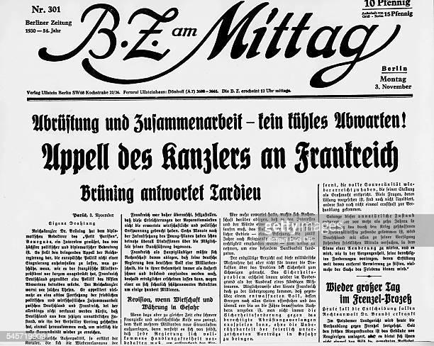 Schlagzeile der 'BZ am Mittag' vom03 November 1930Abrüstung und Zusammenarbeit kein kühles AbwartenAppell des Kanzlers an FrankreichBrüning antwortet...
