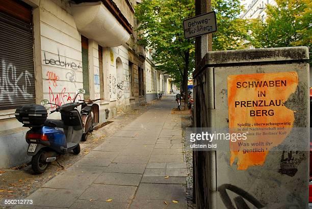 Schwaben in Penzlauer Berg Plakat an der Pasteurstrasse im Bötzowviertel in BerlinPrenzlauer Berg