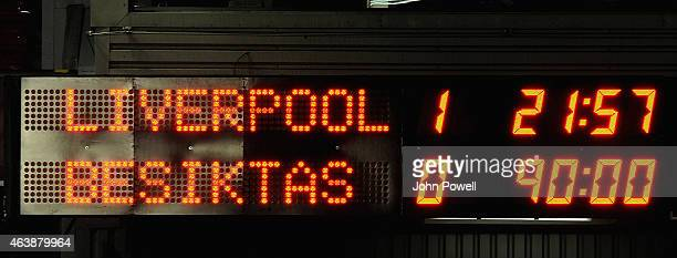 Scoreboard showing the final scorline at the end of the UEFA Europa League Round of 32 match between Liverpool FC and Besiktas JK on February 19 2015...