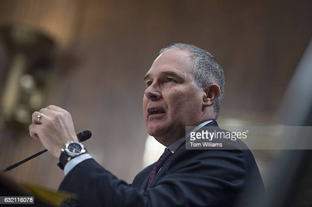 Scott Pruitt Presidentelect Trump's nominee to be administrator of the Environmental Protection Agency testifies during his Senate Environment and...
