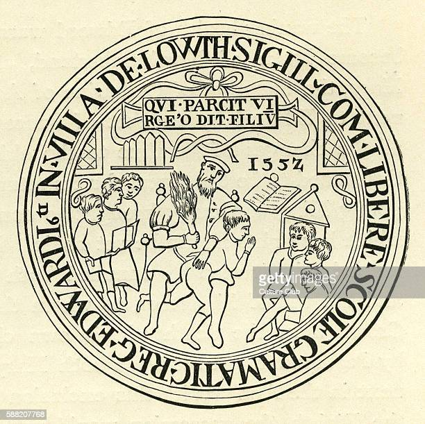 Seal of Louth Grammar School 1552 In 1551 the school was given land and an endowment by Edward VI as a result of which it now bears his name The seal...