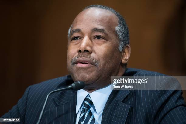Secretary Ben Carson testifies during a Senate Banking Committee hearing in Dirksen Building on oversight of the Department of Housing and Urban...