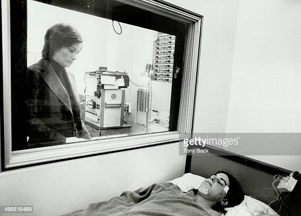 Seeking answers Technician Vicki Price keeps an eye on a patient at the sleep research lab or Sunnybrook Hospital Dr Mortimer Mamelak the head of the...