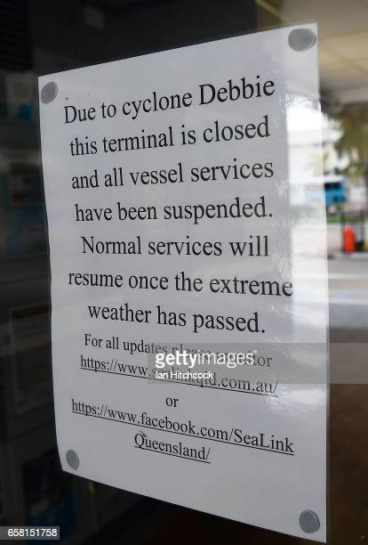 Seen is a service closure notice at the Magnetic Island ferry terminal in preparation for Cyclone Debbie on March 27 2017 in Townsville Australia...