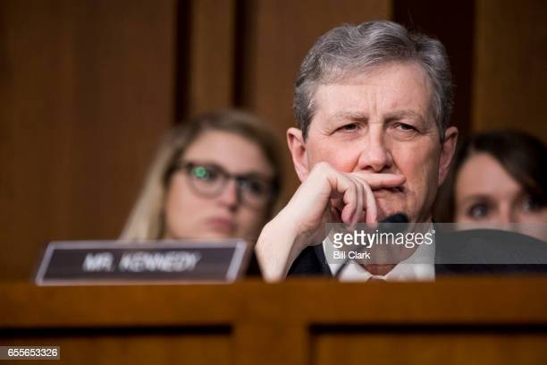 Sen John Kennedy RLa listens during the first day of the Senate Judiciary Committee confirmation hearings for Neil Gorsuch to be associate justice of...