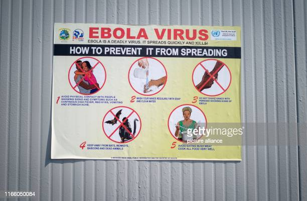 Signposts on the premises of the UN peace mission Monusco point out symptoms danger of infection and course of disease of Ebola Foreign Minister...