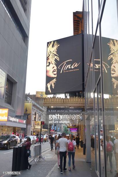 An advertisement for the musical Tina is hanging at the LuntFontanne Theatre on Broadway The musical based on the life of the Queen of Rock'n'Roll...