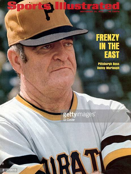 September 24 1973 Sports Illustrated Cover Baseball Closeup of Pittsburgh Pirates manager Danny Murtaugh during game vs Chicago Cubs Chicago IL...