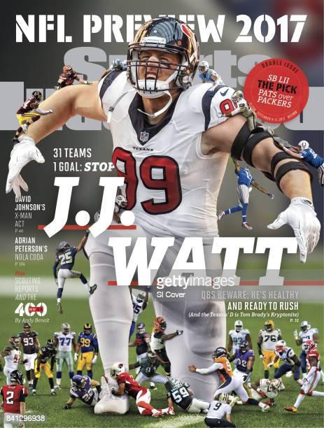 September 4 2017 September 11 2017 Sports Illustrated Cover NFL Season Preview Composite photo of Houston Texans JJ Watt Photo Illustrations by Bryce...