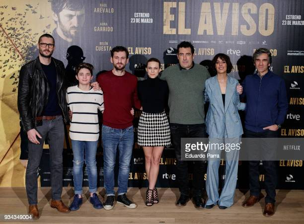 Sergio Mur Hugo Arbues Raul Arevalo Aura Garrido Daniel Calparsoro and Belen Cuesta attends the 'El Aviso' photocall at Urso hotel on March 19 2018...
