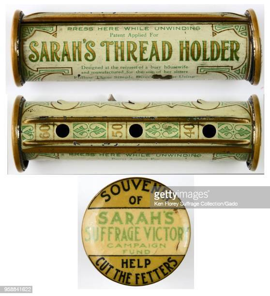 Several images of a tin thread holder labeled 'Sarah's Thread Holder' on the body and 'Souvenir Of Sarah's Suffrage Victory Campaign Fund Help Cut...
