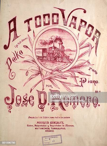 Sheet music cover image of 'A Todo Vapor Polka Para Piano' by Por Jose D Romero with lithographic or engraving notes reading 'Matamoros' Mexico 1900