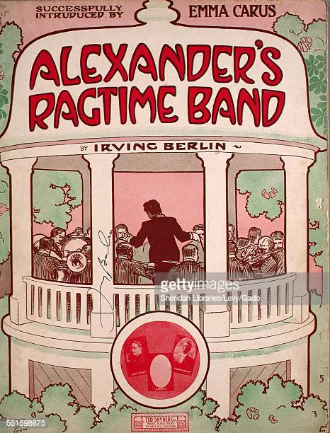 Sheet music cover image of 'Alexander's Ragtime Band' by Irving Berlin with lithographic or engraving notes reading 'Unattributed photo of E Bert...