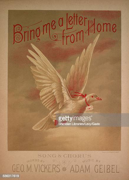 Sheet music cover image of 'Bring Me a Letter From Home Song Chorus' by Geo M Vickers and Adam Geibel with lithographic or engraving notes reading 'T...