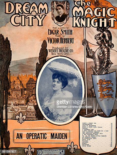 Sheet music cover image of 'Dream City The Magic Knight An Operatic Maiden' by Edgar Smith and Victor Herbert with lithographic or engraving notes...