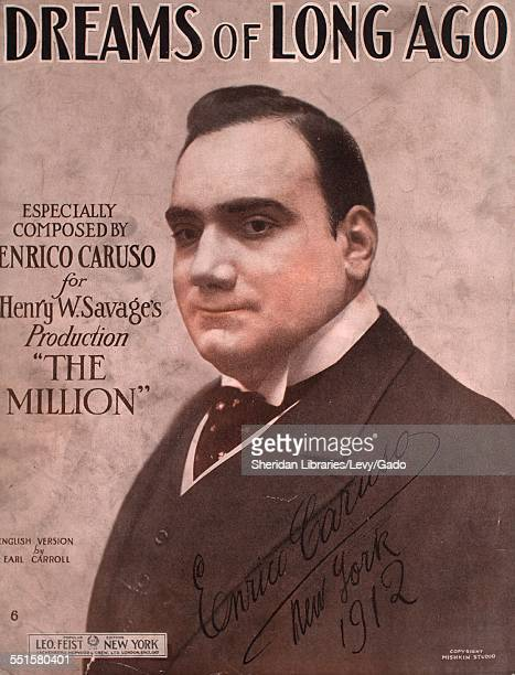 Sheet music cover image of 'Dreams of Long Ago' by Enrico Caruso Henry W and Earl Carroll with lithographic or engraving notes reading 'photo of...