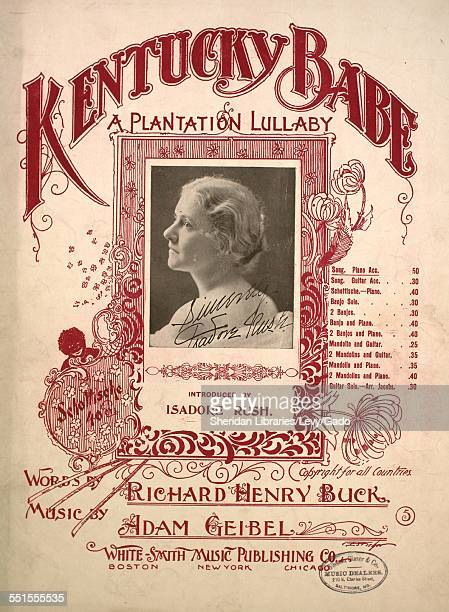 Sheet music cover image of 'Kentucky Babe A Plantation Lullaby' by Richard Henry Buck and Adam Geibel with lithographic or engraving notes reading...