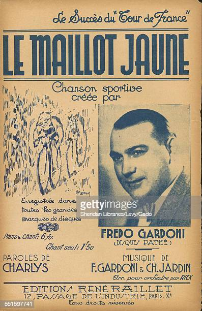 Sheet music cover image of 'Le Maillot Jaune' by Chanson Fredo Gardoni Disques Pathe Musique de F Gardoni Ch Jardin Rick and de Charlys with...