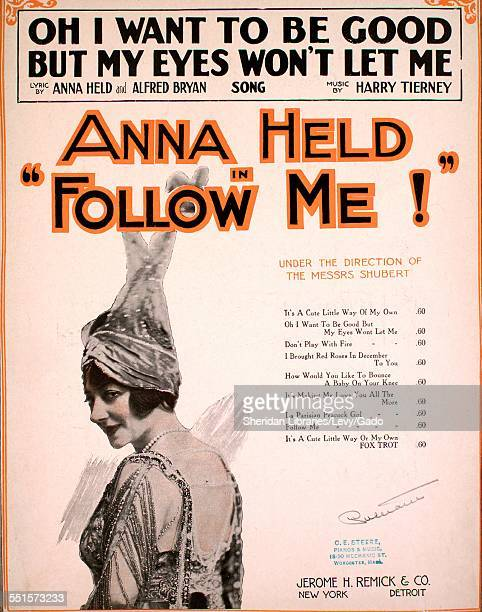Sheet music cover image of 'Oh I Want to Be Good But My Eyes Won't Let Me' by Anna Held Alfred Bryan and Harry Tierney with lithographic or engraving...