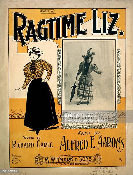 Sheet music cover image of 'Ragtime Liz' by Richard Carle and Alfred E Aarons with lithographic or engraving notes reading 'unattrib photo of Josie...