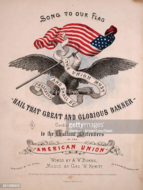 Sheet music cover image of 'Song to our Flag 'Hail That Great and Glorious Banner' by A W Burns and Geo W Hewitt with lithographic or engraving notes...