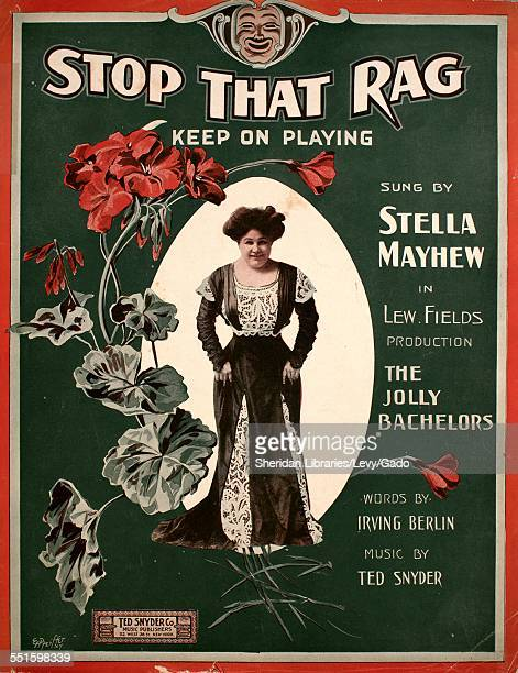 Sheet music cover image of 'Stop That Rag Keep On Playing' by Irving Berlin and Ted Snyder with lithographic or engraving notes reading 'E Pfeiffer...