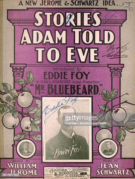 Sheet music cover image of 'Stories Adam Told to Eve A New Jerome Schwartz Idea' by William Jerome and Jean Schwartz with lithographic or engraving...