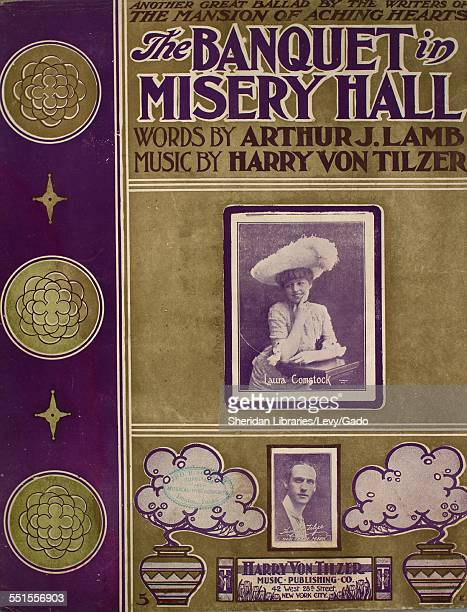 Sheet music cover image of 'The Banquet in Misery Hall' by Arthur J Lamb and Harry Von Tilzer with lithographic or engraving notes reading 'photo of...